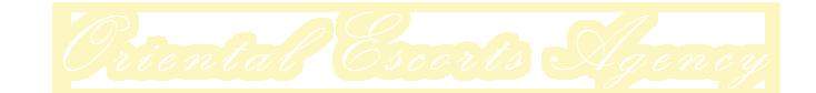 Oriental Escorts Agency